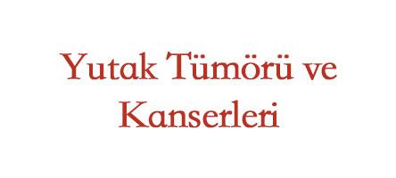 Yutak Kanseri ve Tümörleri